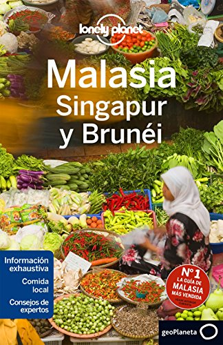 9788408152385: Lonely Planet Malasia Singapur y Brunei (Travel Guide) (Spanish Edition)
