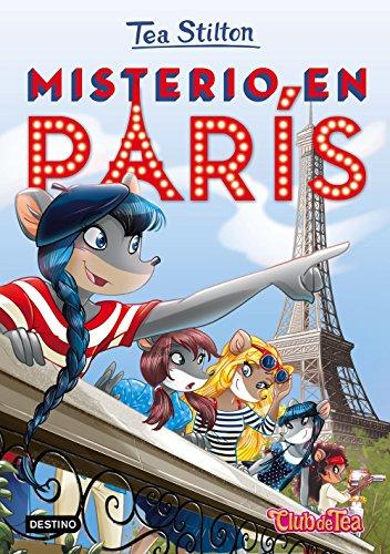 9788408153924: Misterio en París: Tea Stilton 4