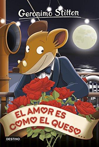 9788408153962: El amor es como el queso: Geronimo Stilton 13