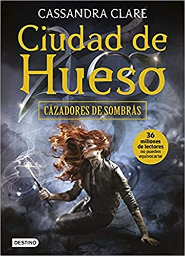 Cazadores de sombras Ciudad de hueso: Clare,Cassandra