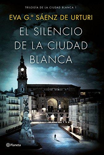 9788408154167: El silencio de la ciudad blanca: Trilogia de la Ciudad Blanca 1 (Autores Españoles e Iberoamericanos)