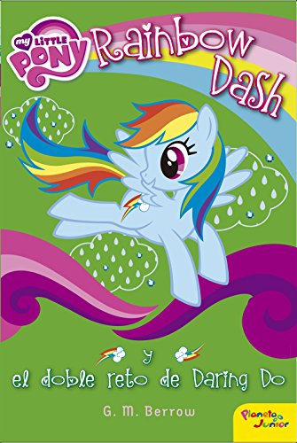 9788408155850: My Little Pony. Rainbow Dash y el doble reto de Daring Do