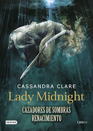 CAZADORES DE SOMBRAS-RENACIMIENTO-LADY M