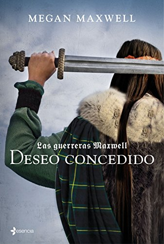 9788408157403: Las guerreras Maxwell 1. Deseo concedido