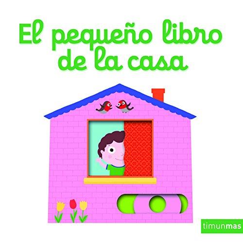 9788408158066: El pequeño libro de la casa (Libros con solapas y lengüetas)