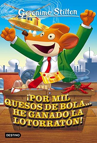 9788408158660: ¡Por mil quesos de bola... he ganado la lotorratón!: Geronimo Stilton 32