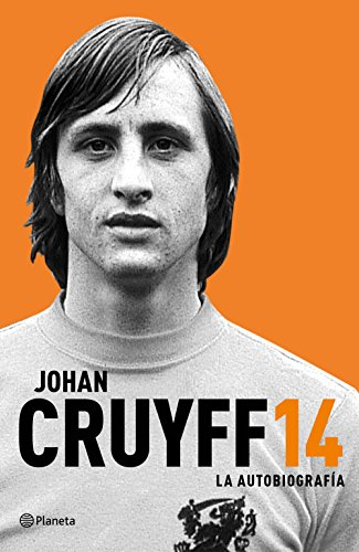 Johan Cruyff 14. La autobiografía: Johan Cruyff