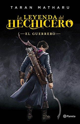 9788408161790: El guerrero (Serie La leyenda del hechicero 2) (Planeta Internacional)