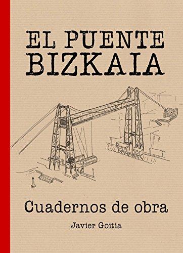 9788408161943: Puente Bizkaia. Cuadernos de obra