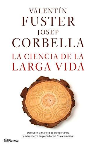 9788408162612: La Ciencia De La Larga Vida (volumen independiente)