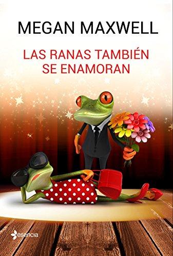 9788408162773: Las ranas también se enamoran (Novela romántica)