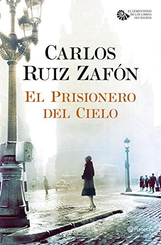 9788408163374: El Prisionero del Cielo (El Cementerio de los Libros Olvidados)
