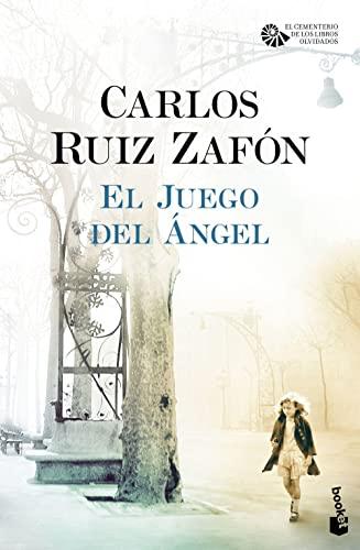 El Juego del Ángel: Ruiz Zafón, Carlos