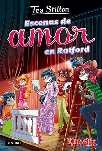 9788408165606: Escenas de amor en Ratford: Vida en Ratford 1 (Tea Stilton)