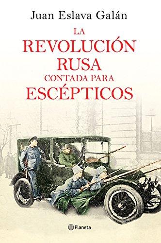 9788408169437: La Revolución rusa contada para escépticos (No Ficción)