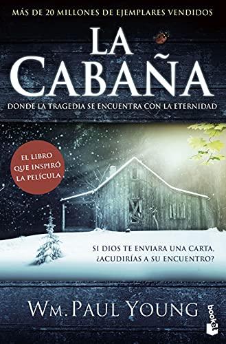 9788408170464: La cabaña (Bestseller)