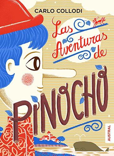 9788408173212: Las aventuras de Pinocho (Austral Intrépida)
