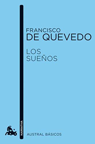 LOS SUEÑOS: FRANCISCO DE QUEVEDO