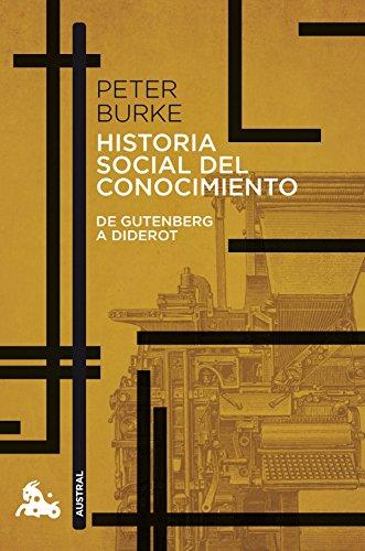 9788408176541: Historia social del conocimiento. De Gutenberg a Diderot (Contemporánea)