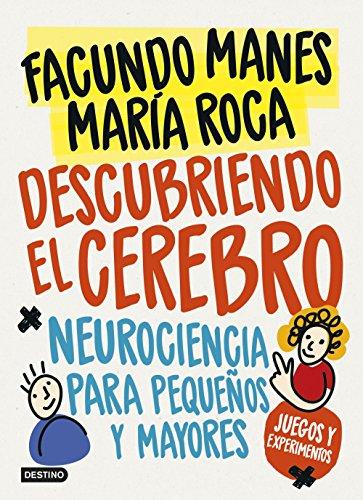 Descubriendo el cerebro: Manes, Facundo