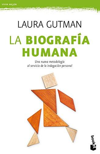 9788408181156: La biografía humana: Una nueva metodología al servicio de la indagación personal (Prácticos)