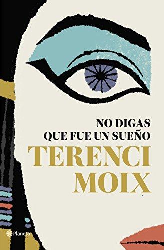9788408182665: No digas que fue un sueño (Autores Españoles e Iberoamericanos)