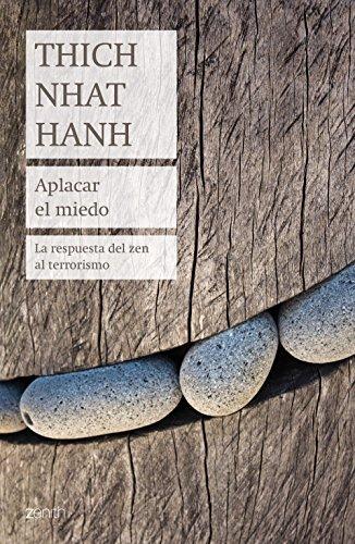 9788408184188: Aplacar el miedo: La respuesta del zen al terrorismo (Biblioteca Thich Nhat Hanh)