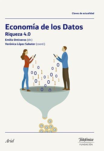 LA ECONOMIA DE LOS DATOS: EMILIO ONTIVEROS BAEZA