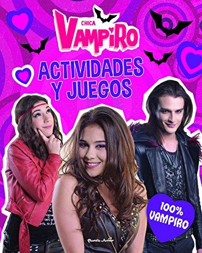 9788408186649: Chica Vampiro. Actividades y juegos. 100% vampiro