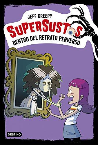 9788408195344: Supersustos. Dentro del retrato perverso