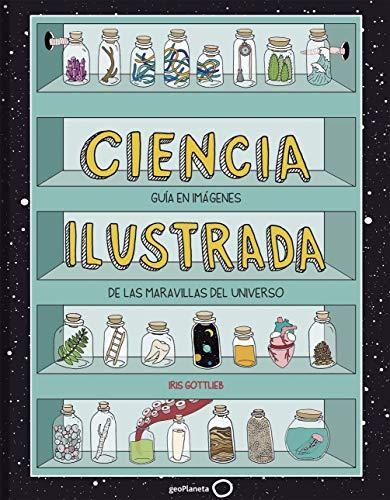 9788408195627: Ciencia ilustrada: Guía en imágenes de las maravillas del universo (Ilustrados)