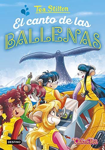 9788408196198: El canto de las ballenas (Tea Stilton)