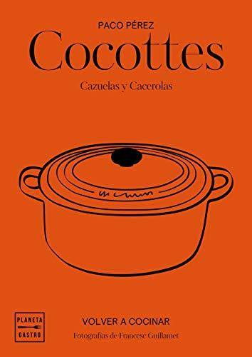 9788408197546: Cocottes: Cazuelas y cacerolas (Grandes restaurantes)