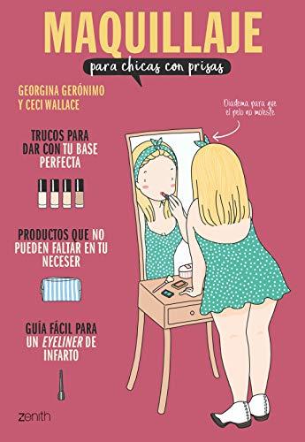 9788408201908: Maquillaje para chicas con prisas