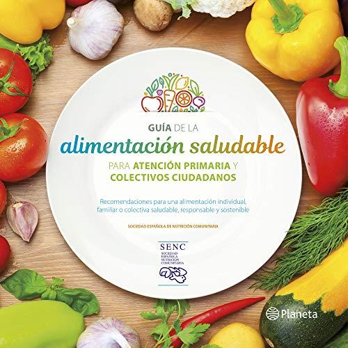 9788408201939: Guía de la alimentación saludable: Para la atención primaria y colectivos ciudadanos (Varios)