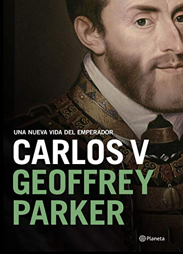 9788408204770: Carlos V: Una nueva vida del emperador (Biografías y memorias)