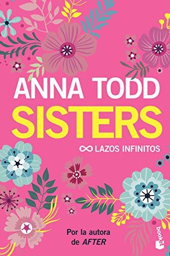 9788408206170: Sisters. Lazos infinitos (Bestseller)