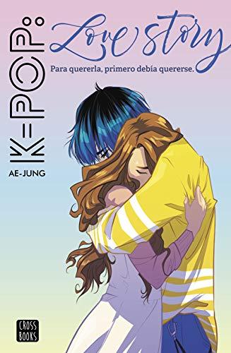 9788408221562: K-pop Love Story (Crossbooks)