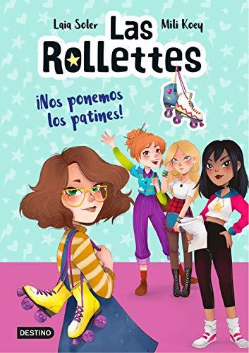 9788408224662: Las Rollettes 1. ¡Nos ponemos los patines!