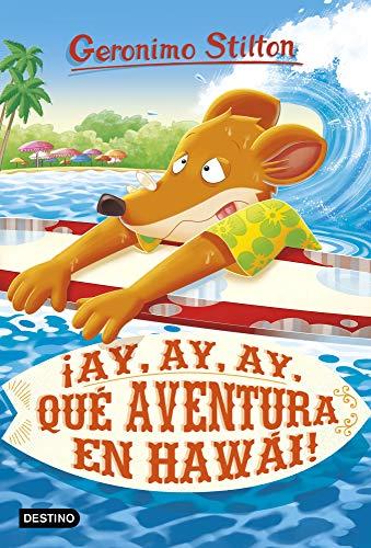 9788408224921: ¡Ay, ay, ay, qué aventura en Hawái! (Geronimo Stilton)