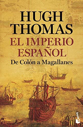 9788408226307: El Imperio español: De Colón a Magallanes (Divulgación)