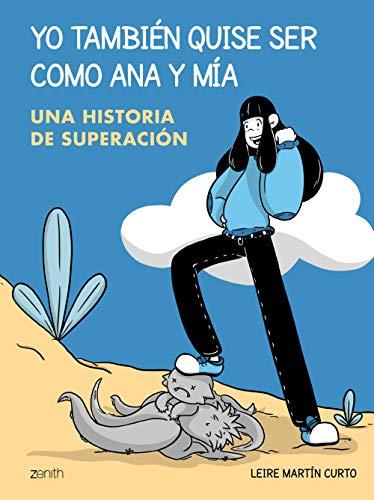 9788408229919: Yo también quise ser como Ana y Mia: Una historia de superación (Zenith Original) (Spanish Edition)