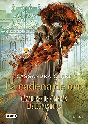 LA CADENA DE ORO: CLARE, CASSANDRA