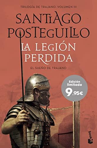 9788408237716: La legión perdida: El sueño de Trajano (Especial Posteguillo)