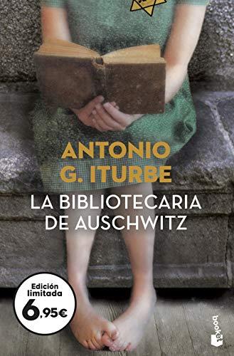LA BIBLIOTECARIA DE AUSCHWITZ: ITURBE, ANTONIO