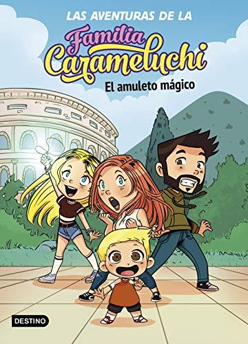 9788408238027: Las Aventuras de la Familia Carameluchi 1. El amuleto mágico (Youtubers infantiles)