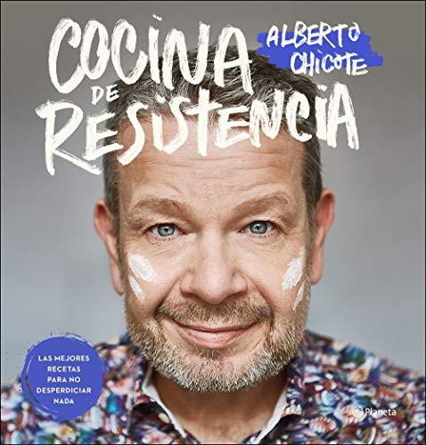 COCINA DE RESISTENCIA: CHICOTE, ALBERTO