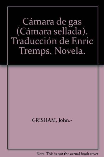 9788408240945: Camara De Gas/the Chamber, Spanish Ed.