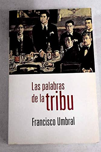 9788408360674: Las palabras de la tribu