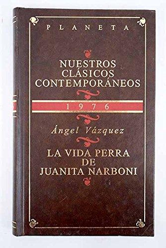 9788408461142: La Vida Perra de Juanita Narboni (Nuestros Clásicos Contemporáneos)